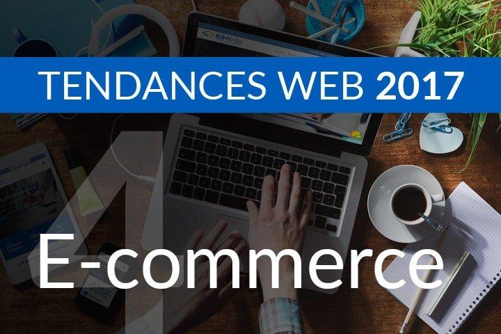 tendance web 2017 e-commerce